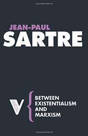 BETWEEN EXISTENTIALISM AND MARXISM by John Matthews