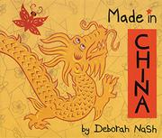 MADE IN CHINA by Deborah Nash