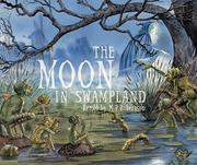 Book Cover for THE MOON IN SWAMPLAND