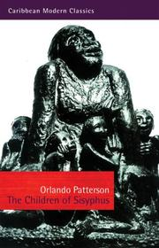 THE CHILDREN OF SISYPHUS by H. Orlando Patterson