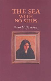 THE SEA WITH NO SHIPS by Frank McGuinness