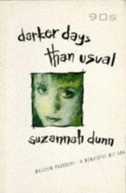 DARKER DAYS THAN USUAL by Suzannah Dunn