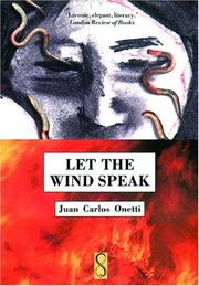 LET THE WIND SPEAK by Juan Carlos Onetti