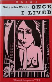 ONCE I LIVED by Natascha Wodin