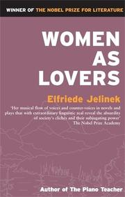 WOMEN AS LOVERS by Elfriede Jelinek