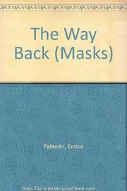 THE WAY BACK by Enrico Palandri