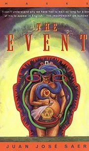 THE EVENT by Juan José Saer