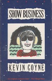 SHOW BUSINESS by Kevin Coyne