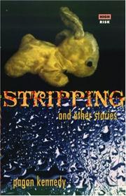 STRIPPING by Pagan Kennedy