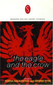 THE EAGLE AND THE CROW by Teresa Halikowska