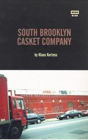 SOUTH BROOKLYN CASKET COMPANY by Klaus Kertess