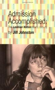 ADMISSION ACCOMPLISHED by Jill Johnston