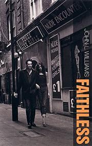 FAITHLESS by John L. Williams
