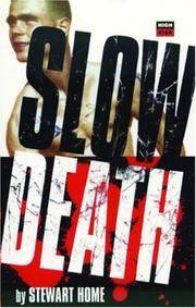 SLOW DEATH by Stewart Home