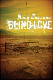 BLIND LOVE by Mary Woronov