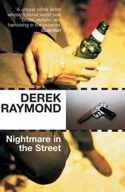 NIGHTMARE IN THE STREET by Derek Raymond