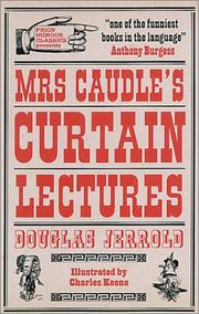 MRS. CAUDLE'S CURTAIN LECTURES by Douglas Jerrold