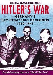 HITLER'S WAR by Heinz Magenheimer