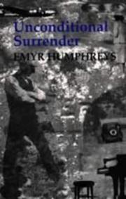 UNCONDITIONAL SURRENDER by Emyr Humphreys