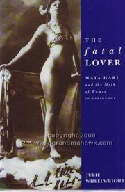 THE FATAL LOVER by Julie Wheelwright