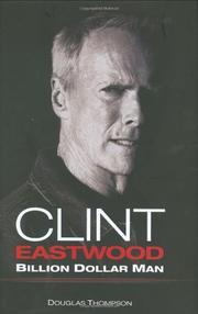 CLINT EASTWOOD by Douglas Thompson