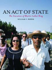 AN ACT OF STATE  by William F. Pepper