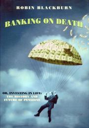 BANKING ON DEATH by Robin Blackburn