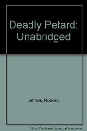 DEADLY PETARD by Roderic Jeffries