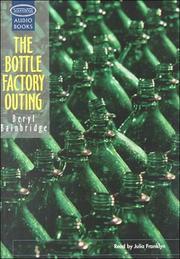 THE BOTTLE FACTORY OUTING by Beryl Bainbridge