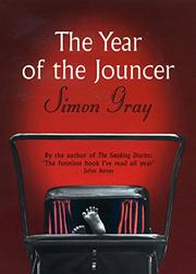 THE YEAR OF THE JOUNCER by Simon Gray