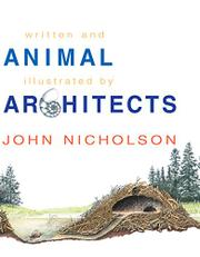 ANIMAL ARCHITECTS by John Nicholson