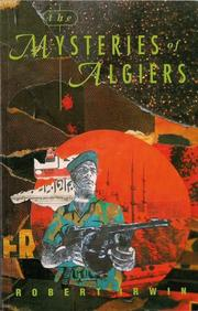 THE MYSTERIES OF ALGIERS by Robert Irwin