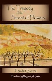 THE TRAGEDY OF THE STREET OF FLOWERS by Eça de Queiroz