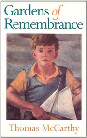 GARDENS OF REMEMBRANCE by Thomas McCarthy