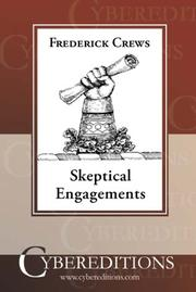 SKEPTICAL ENGAGEMENTS by Frederick Crews