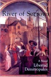 RIVER OF SORROWS by Libertad Demitropulos
