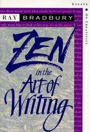 ZEN IN THE ART OF WRITING by Ray Bradbury