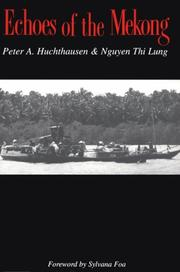 ECHOES OF THE MEKONG by Peter Huchthausen