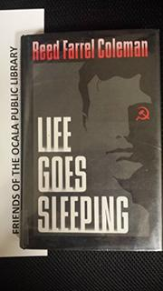 LIFE GOES SLEEPING by Reed Farrell Coleman