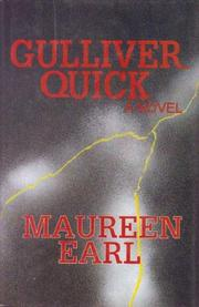GULLIVER QUICK by Maureen Earl