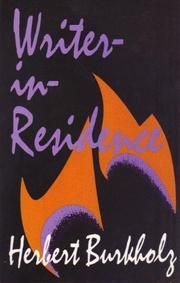 WRITER IN RESIDENCE by Herbert Burkholz