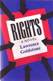RIGHTS by Lawrence Goldstone