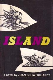 ISLAND by Joan Schweighardt