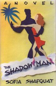 THE SHADOW MAN by Sophia Shafquat