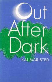 OUT AFTER DARK by Kai Maristed