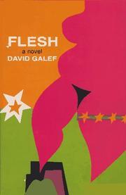 FLESH by David Galef