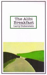 THE ALIBI BREAKFAST by Larry Duberstein