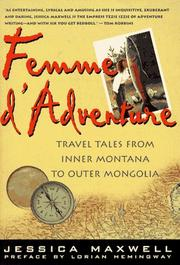 FEMME D'ADVENTURE by Jessica Maxwell