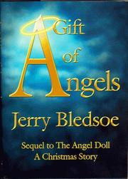 A GIFT OF ANGELS by Jerry Bledsoe