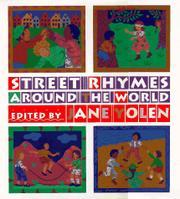 STREET RHYMES AROUND THE WORLD by Jane Yolen